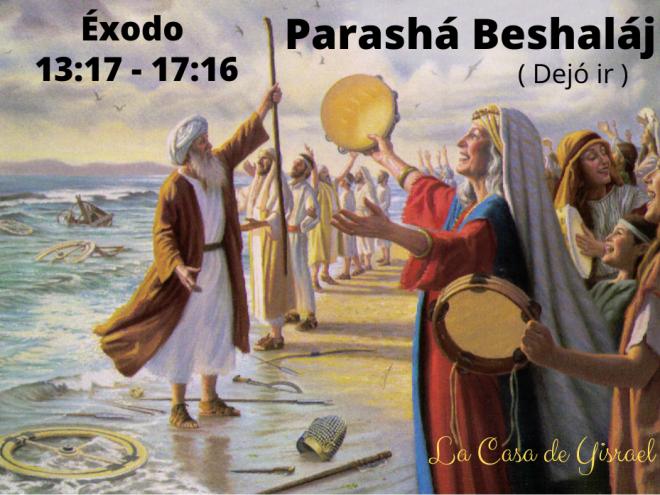 Parashá Beshaláj